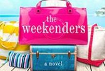 The Weekenders / Inspired by my upcoming novel, The Weekenders, by Mary Kay Andrews All the things I want and need for a weekend get-a-way plus the places I love to go and the places I would love to go