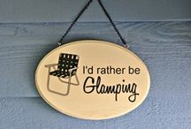 Glamping! / by Raquel Mathis