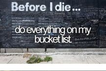 Follow Your Dreams / Anything is possible if you just believe;  My Bucket List: / by Shay Boyd