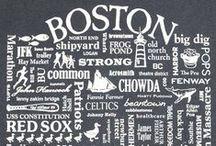 Boston, You're My Home........ / by Gina Nesline
