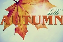 Autumn / Everything Fall / by B K