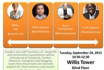 My Social Media Week Chicago 2013  Team / My Team and I will be presenting Social Media 101 for Nonprofit and Community Organizations at the Willi Tower from 10:30 am to 12:30 pm on Tuesday, September 24, 2013.