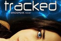 Novel: TRACKED - A Mindspeak novel (Kyle's and Raven's story) / Although this will be the 4th novel in the Mindspeak series, it will be a standalone novel from Kyle's and Raven's points of view.