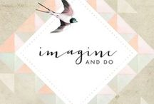 Imagine and do / This is my project. www.imagineanddo.fi