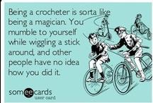 Crocheting / by Melisa Thornton