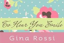 'To Hear You Smile' by Gina Rossi  / Will Zac give Olivia a second chance? A determined heroine, a delicious, impaired hero, a magical setting, a touch of spice in the bedroom, plus an unexpected twist at the end, all come together in this feelgood romance. / by Gina Rossi -  Writer