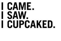 cupcakes! / because who does not love a little slice of heaven