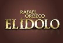 Rafael Orozco, El Ídolo / La historia de un hombre que vivió para amar... y murió amando.