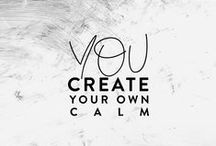 OLW: calm / My One Little Word for 2013 - CALM