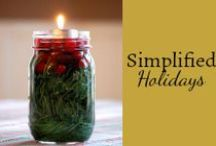 Simplified Holidays / Easy and simple Christmas crafts, ideas, tips, recipes, traditions, decorations, and more. / by Mystie Winckler