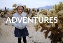 Little Adventures / Places we've been and places we'd love to go