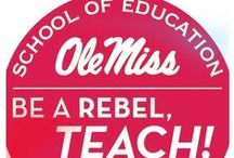 #RebelTeacher / Ideas and inspiration for all the Rebel teachers out there! / by Ole Miss
