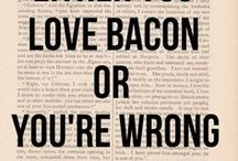 Bacon. That's all.  / by Beth Hendricks