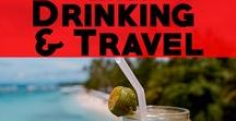 Drinking & Travel: Craft Beer, Fine Cocktails and Delicious Wines / Find out where to find the best beers in the world, the most delicious cocktails, and the finest wines.  Travel advice for foodies.