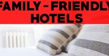 Family-Friendly Hotels (Kid Friendly Hotels) / Family friendly hotels all around the world. Find out the best hotels for families, hotels that are kid friendly, and where to stay with your family!