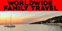 Best of Baby&Life: Worldwide Family Travel / Family travel tips.  Read for advice on how to travel with kids and the best destinations for family travel.