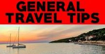 General Travel Tips / Travel Tips & Travel Advice for Wanderlust Addicts!
