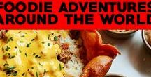 Foodie Adventures Around the World / Tips for the best food around the world.  If you're a foodie, you'll want to find out where the best restaurants to eat and drink are! Travel inspiration for food and tips on the best places to eat.