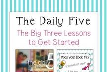 Daily 5 / Ideas to that support the elementary teacher to implement the Daily 5