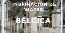 Inspiración de viajes: Bélgica / Inspiración de viajes: Bélgica - Información, guías y consejos para viajar a Bélgica