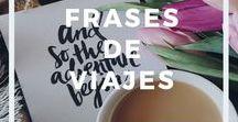 Frases de viajes / Frases de viajes - frases inspiradoras de viajes