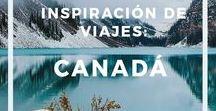 Inspiración de viajes: Canadá / Inspiración de viajes: Canadá -  Información, guías y consejos para viajar a Canadá