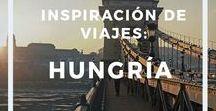 Inspiración de viajes: Hungría / Inspiración de viajes: Hungría - Información, guías y consejos para viajar a Hungría