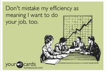 Work Humor / Just some funny things to get you through the day! / by Entrepreneur