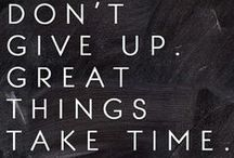 Great Quotes / Inspirtational words from inspiring people