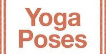 Yoga Poses / Yoga poses • asanas • essentials • guides • benefits  • beginner to advanced | Celebrating yoga as a lifestyle • for beginners • yoga workouts • inspiration • poses • for weight loss • for flexibility • photography | ★ yogalifestyles.com