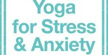 Yoga for Stress & Anxiety / Yoga for stress • anxiety • depression • meditation • mindfulness | Celebrating yoga as a lifestyle • for beginners • yoga workouts • inspiration • poses • for weight loss • for flexibility • photography | ★ yogalifestyles.com