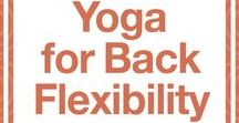 Yoga for Back Flexibility / Yoga for Back Flexibility • for beginners • stretching • challenges • strength | Celebrating yoga as a lifestyle • for beginners • yoga workouts • inspiration • poses • for weight loss • for flexibility • photography | ★ yogalifestyles.com