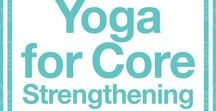 Yoga for Core Strengthening / Yoga poses for core strengthening, yoga for core strength, yoga for core beginner, yoga for core strength beginner, yoga for core strength videos
