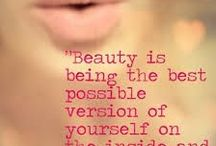 Beauty Quotes / Everyone and everything is beautiful when looked at with loving eyes. Here are some of my favorite and most inspiring quotes about beauty.