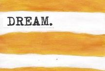 Be a Dreamer / by Dream Essentials