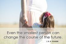 Inspirational Quotes / Celebrating the Culture of Life