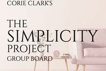 The Simplicity Project / Create margin in your health, home, finances, and time. Check out the book http://thesimplicityprojectbook.com Group board for posts related to simplifying your life. CorieClark.com 5 pins/day, please do not repeat frequently.  Creator of Purposeful Planner Author Simplicity Project.  Message me for an invitation  #planners #simplify #minimalist #setgoals #author #simplicityproject #corieclark #makeitwork #getorganized