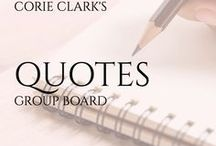 quotes group board / Corie Clark, author of The Simplicity Project, owner of The Purposeful Planner.  Quotes and words of inspiration for both personal life and business success.  5 pins/day, please do not repeat frequently.  #quotes #inspiration #wordsofwisdom #businessadvice #lifehacks #inspirationalthoughts #life #business #teachings #positivethinking #lawofattraction #loa #theSecret