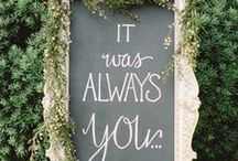 Wedding Signage / by The Wedding Notebook -- Sharon Wilson