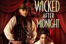 Wicked After Midnight / The third book in the Blud series from Pocket, out spring 2014. Bludded Stranger Demi Ward escapes to Paris, but her best friend is stolen by slavers. Dashing brigand Vale Hildebrand is committed to helping Demi find her partner, but he soon learns that falling for the star of the cabaret has its own perils. / by Delilah S. Dawson