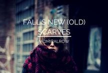 ADMIRAL ROW: Fall's New (Old) Scarves / A look at Fall Scarf Trends and Admiral Row's interpretation...
