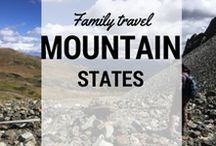 Mountain States Family Travel / Where to go and what to do (including destination resorts and cities) in the US Mountain region. #Utah, #Colorado #Idaho #Montana
