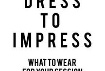 DRESS TO IMPRESS / ideas for attire and accessories that photograph incRENibly!
