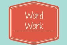 Word Work / This is a collection of resources for use with word walls, spelling, and phonics.