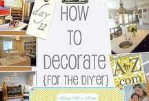 DIY Decor Projects for the Home / by Dana Anderson Brooks