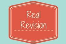 Real Revision / Writers need to experience revision in their own work.