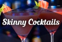 Skinny Cocktails / Refreshing Cocktail recipes for all occasions!