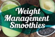 Weight Management Smoothies / Reach your weight loss goals with healthy and tasty smoothies.