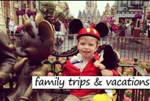 Family Trips & Vacations