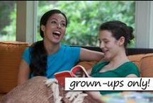 Grown-Ups Only!